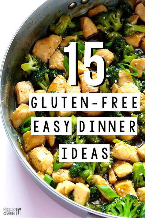 dinner ideas 15 gluten free easy dinner ideas gimme some oven