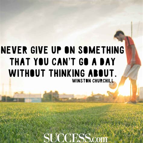 never give up quotes 15 inspiring quotes about never giving up