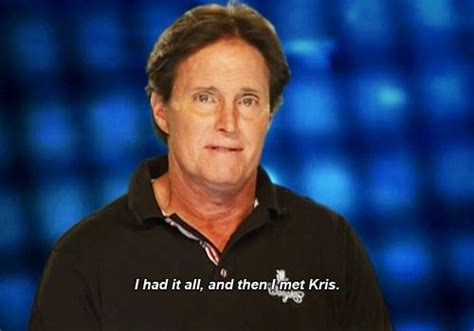 what up with bruce jenner 27 bruce jenner quotes that make quot keeping up with the