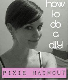 cut your own pixie haircut how to cut your own hair in a pixie style pixie styles