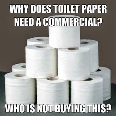 Funny Toilet Memes - toilet paper advertising joke overflow joke archive