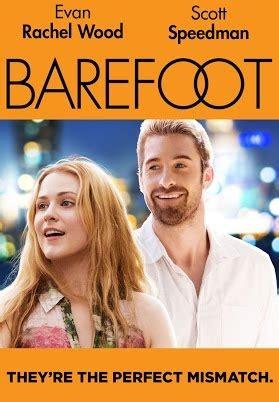 Watch Barefoot 2014 Full Movie Barefoot Trailer Evan Rachel Wood Scott Speedman Movie 2014 Youtube