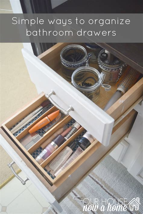 organize bathroom drawers simple ways to organize bathroom drawers our house now a home