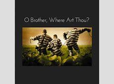 O Brother, Where Art Thou? O Brother Where Art Thou Sirens