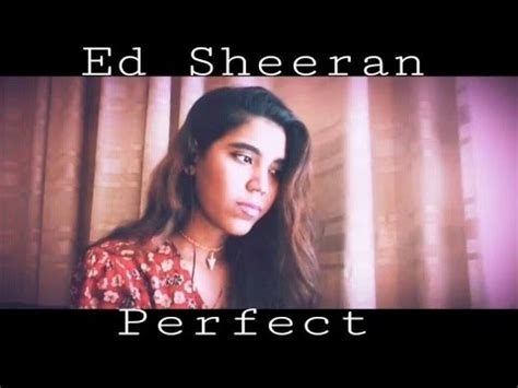 ed sheeran perfect girl version perfect spanish version originally by ed sheeran