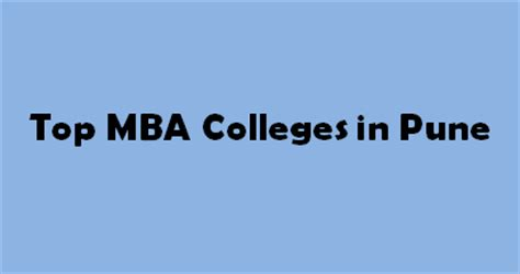 External Mba In Maharashtra by Top Mba Colleges In Pune 2015 2016 Exacthub