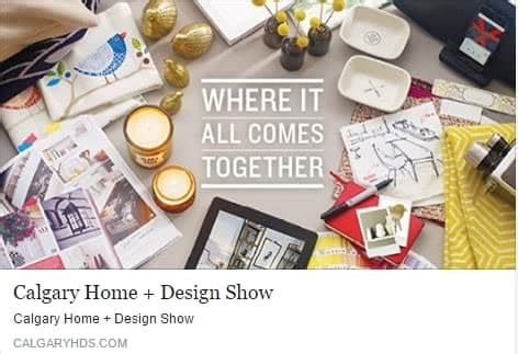 calgary home and design show september 17 20 high