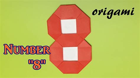 Origami Number - how to make paper number 8 origami number 8 tutorial easy