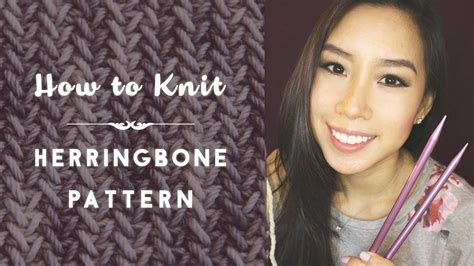 herringbone pattern youtube how to knit herringbone stitch pattern youtube