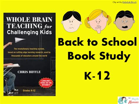whole brain teaching for challenging the elementary math maniac new book study whole brain