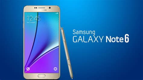 Samsung Galaxy Note 6 samsung galaxy note 6 deux versions seront disponibles