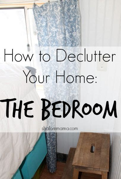 how to declutter a bedroom 17 best ideas about declutter your home on pinterest