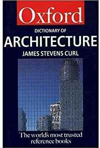 reference books dictionary a dictionary of architecture oxford paperback reference
