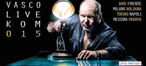 album 2014 vasco biglietti concerti vasco live kom 015 negli stadi