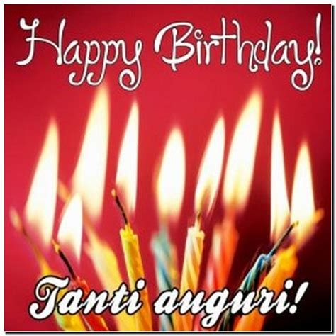 Happy Birthday And Best Wishes In Italian Happy Birthday In Italian Auguri Pictures Reference