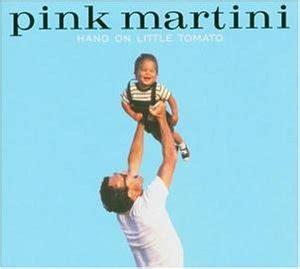 pink martini hang on little tomato hang on little tomato amazon com music