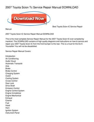 service manual how do i fix 2012 scion xb sliding side door toyota recalling 7 4 million 2007 toyota scion tc service repair manual download by martha watson issuu