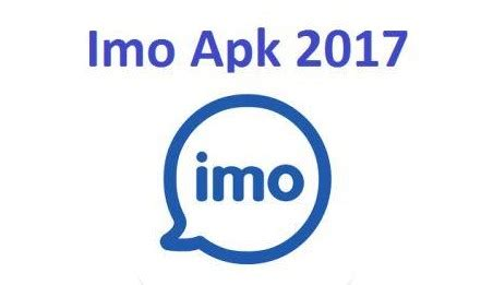 imo apk imo free calls and chat apk free for android