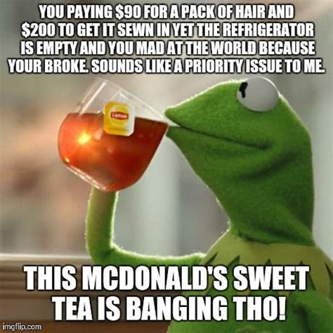 Sweet Tea Meme - free website memes and business meme on pinterest