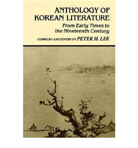 early literature an anthology books anthology of korean literature from early times to the