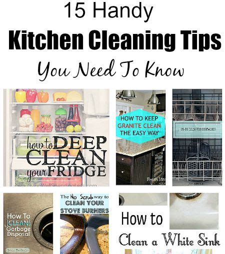 kitchen cleaning tips 15 handy kitchen cleaning tips