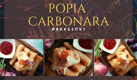 popia carbonara marvelous home facebook