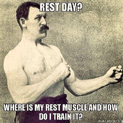 Rest Day Meme - best 25 rest day meme ideas on pinterest girls in