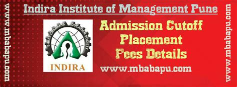 Indira Institute Of Management Pune Mba by Indira Institute Of Management Pune Cutoff Placement