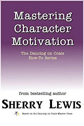 Motivation Series3 Paket 3 Ebook mastering character motivation the on coals how to series book 3 kindle edition by