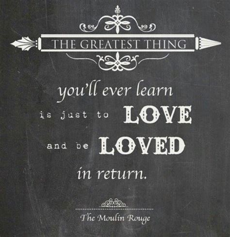 movie quotes moulin rouge moulin rouge quote words pinterest