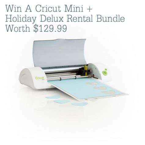 Cricut Giveaway - giveaway win a cricut mini holiday deluxe rental bundle worth 129 99 catch my party