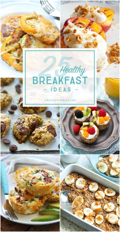 25 healthy breakfast ideas 4 my dollar