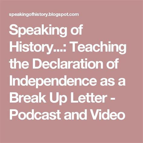 declaration of independence breakup letter 17 best ideas about up letters on