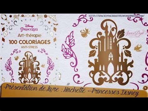 Pr 233 Sentation Du Livre Princesses Disney Art Th 233 Rapie 100