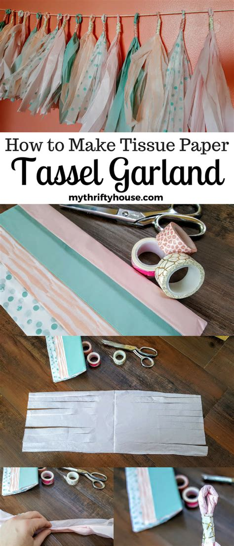 How To Make Paper Tassel Garland - how to make tissue paper tassel garland my thrifty house