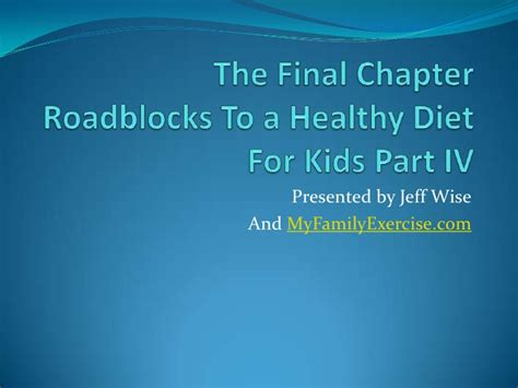 Healthy And Diet Tips Part 1 by Roadblocks To A Healthy Diet For Part 4
