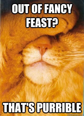 Fancy Feast Meme - fancy feast memes image memes at relatably com