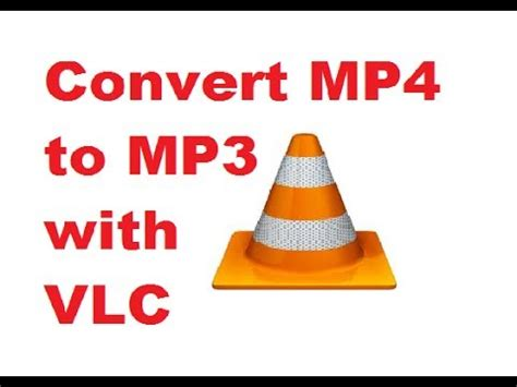 remove details of mp3 using vlc youtube how to convert mp4 to mp3 with vlc media player youtube