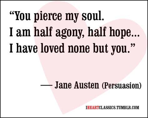Jane Austen Quotes Love by Jane Austen Love Quotes Quotesgram
