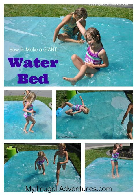 how do you make water how to make a outdoor water bed my frugal adventures