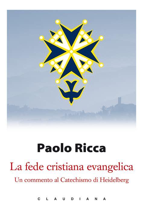 libreria evangelica roma libri la fede cristiana evangelica un commento al
