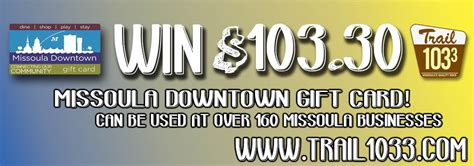 Missoula Downtown Association Gift Cards - celebrate day 103 trail 1033