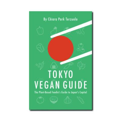 for a modern guide to plant based vegan gluten free recipes for busy lives books vegan in japan 5 tips and tricks for keeping to a plant
