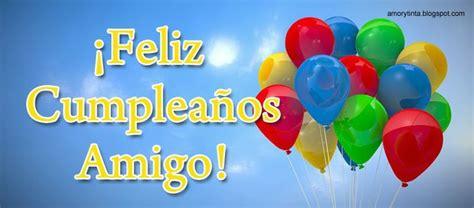 imagenes happy birthday amigo feliz cumple amigo cumplea 241 os pinterest amigos