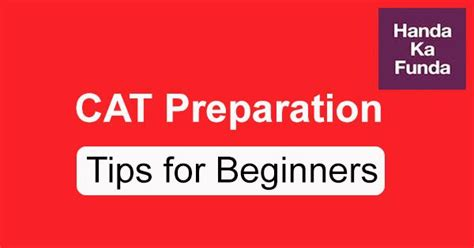 Mba Preparation Tips by Cat Preparation Strategy Tips For Beginners Part 1