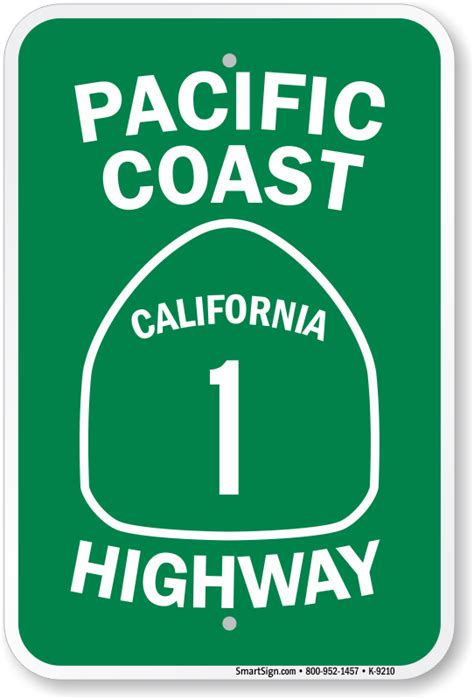 Pch Hwy 1 In California - pacific coast california 1 highway sign highway signs sku k 9210