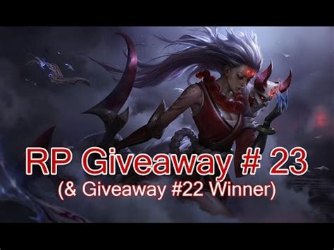 Rp Giveaway - closed rp giveaway 23 league of legends youtube