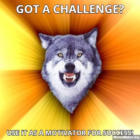 Courage Wolf Meme Generator - courage wolf tries to motivate the poor little children of