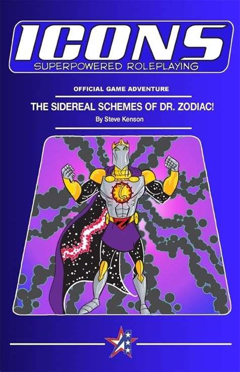 icons superpowered roleplaying the assembled edition books icons the sidereal schemes of doctor zodiac ad