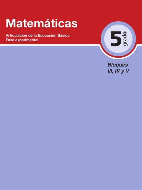 guia de 5 grado grupo b matematicas 5to grado bloques 3 4 y 5 by rar 225 muri issuu